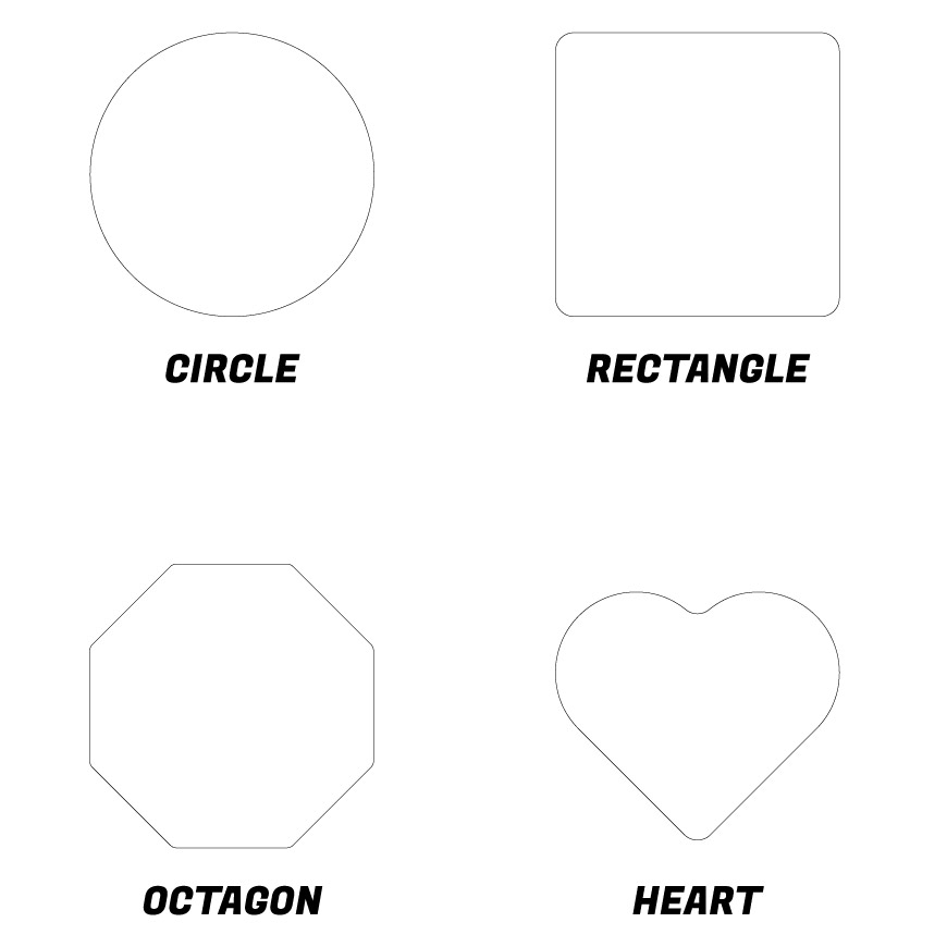 Shapes to choose from: circle, rectangle, octagon, heart