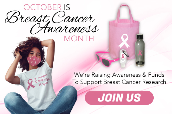 October is Breast Cancer Awarenss Month! Join us in supporting and promoting this great cause with custom branded products!